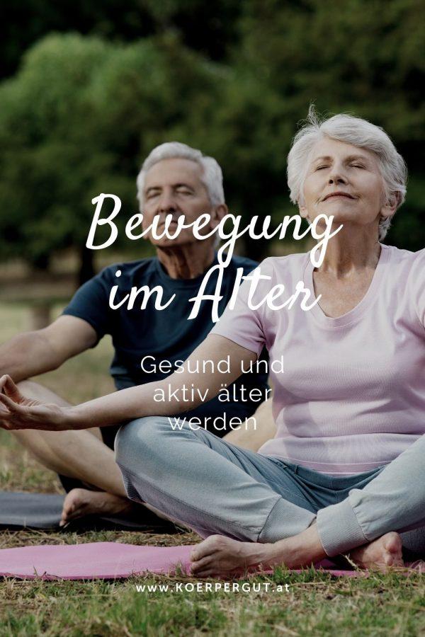 Bewegung im Alter Koerpergut