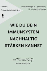 #36 - immunsystem stärken ALEXANDRA KNAUER